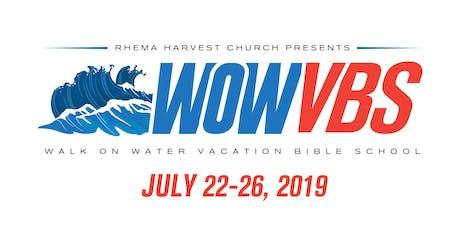 WOW VBS! Walk on Water Vacation Bible School at Rhema Harvest Church  tickets