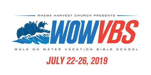 WOW VBS! Walk on Water Vacation Bible School at Rhema Harvest Church