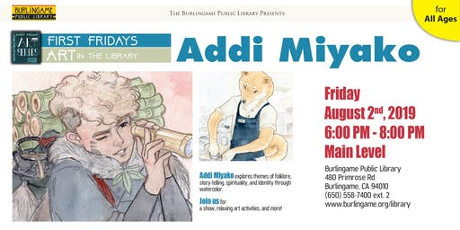 First Friday Art Series: Addi Miyako