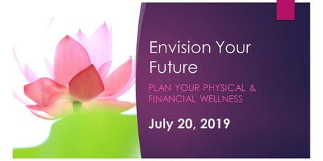 Envision Your Future Plan Your Physical and Financial Wellness tickets
