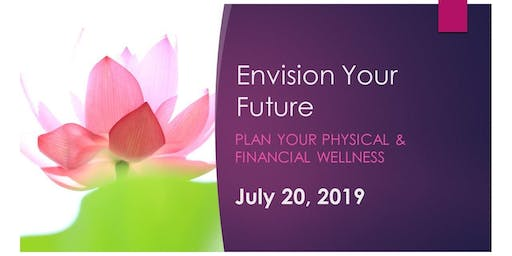 Envision Your Future Plan Your Physical and Financial Wellness
