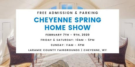 Cheyenne Spring Home Show  tickets