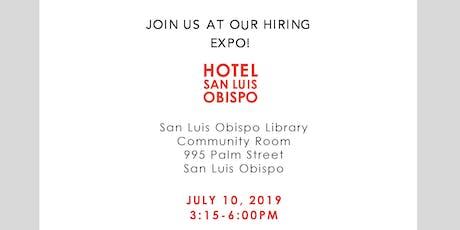 Hotel San Luis Obispo Hiring Expo! tickets
