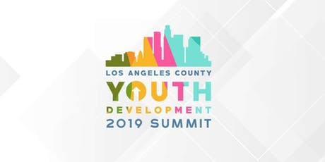 Los Angeles County Youth Development Summit 2019 tickets