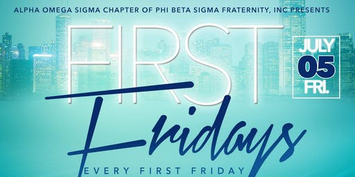 Liberty Sigmas Presents.... First Friday