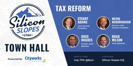 Silicon Slopes Town Hall: Tax Reform tickets