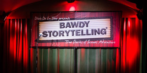 Bawdy Storytelling's 'All the Way' (7/18, SF)