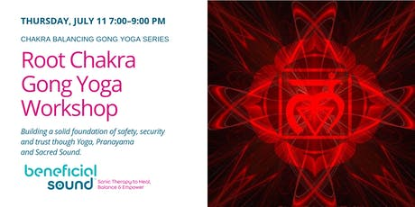 Root Chakra Gong Yoga Workshop tickets