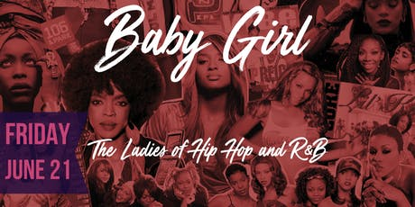 Baby Girl - The Ladies of Hip Hop and R&B tickets