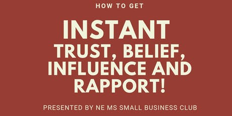 How to Get Instant Trust, Belief, Influence, and Rapport! tickets