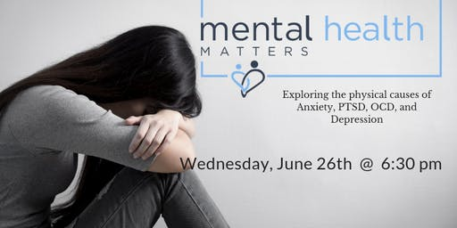 Mental Health Matters: Exploring Physical Causes of Anxiety, PTSD, OCD, and Depression