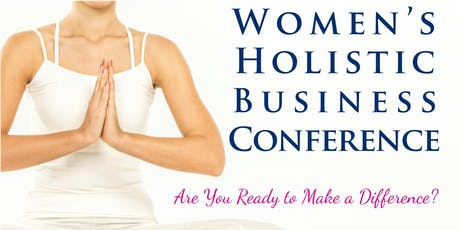 Women's Holistic Business Conference 2019 tickets