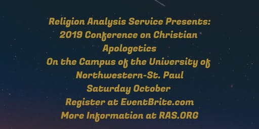 2019 RAS Conference On Christian Apologetics