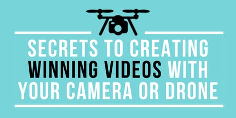 Tech Lunch & Learn: Secrets to creating a WINNING Videos with your Camera or Drone tickets