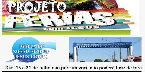 Projeto Ferias para Jesus  2019