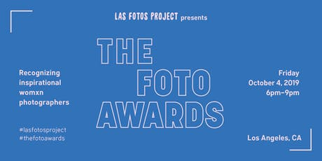 Las Fotos Project presents The Foto Awards tickets