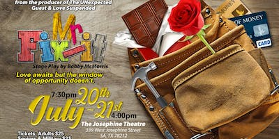 Stage Play Mr. Fix-It - SATURDAY IS SOLD OUT