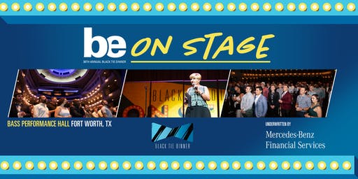BE ON STAGE at Bass Performing Hall in Fort Worth