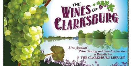 31st Annual Wines of Clarksburg and Art Auction tickets