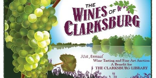 31st Annual Wines of Clarksburg and Art Auction