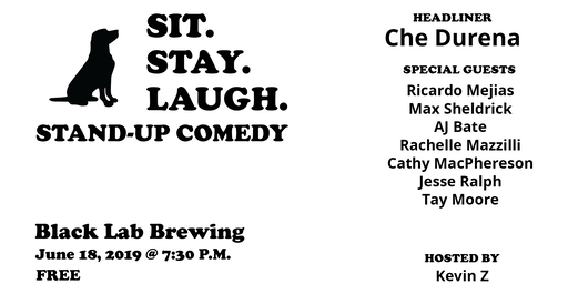 Sit. Stay. Laugh #2  with Che Durena