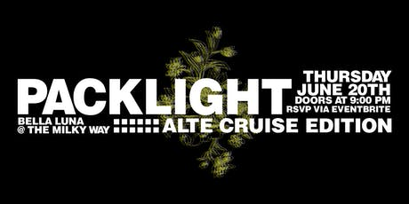 NO WAHALA x AFRODESIACITY Present : PACKLIGHT // Alte Cruise Edition tickets