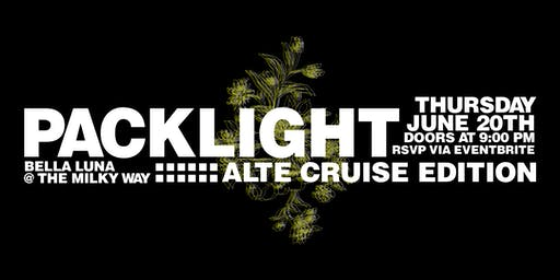NO WAHALA x AFRODESIACITY Present : PACKLIGHT // Alte Cruise Edition