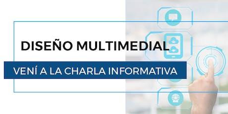 Charla informativa de Diseño Multimedial tickets