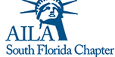 AILA South Florida Monthly Luncheon CLE - Conference Updates, Hot Topics, Congressional Advocacy, & Wellness tickets