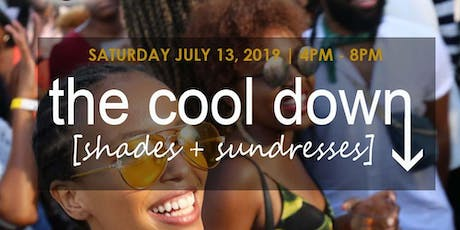 The Cool Down: Shades & Sundresses tickets