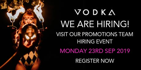 Promotions Team Hiring Event | Monday 23rd September 2019 tickets