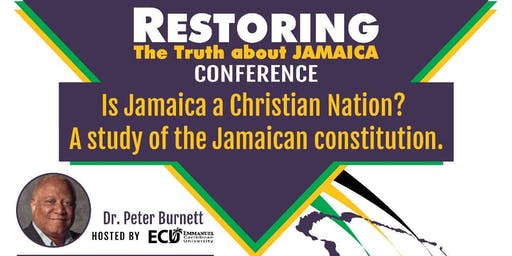 Restoring the Truth About Jamaica Conference - Is Jamaica a Christian Nation?