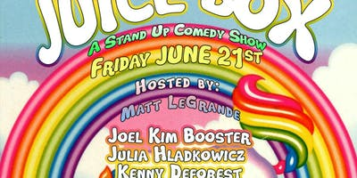 JuiceBox 6/21 w/ Joel Kim Booster