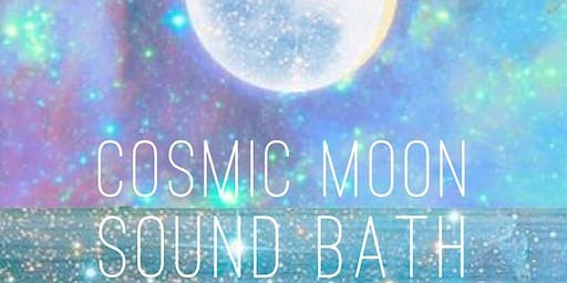 Cosmic Moon Sound bath