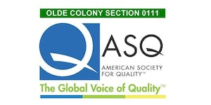 ASQ Olde Colony 06/19/2019 Monthly Meeting and...