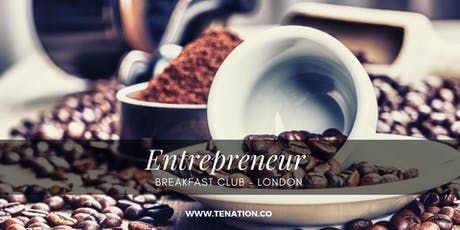 Entrepreneur Breakfast Club - London tickets
