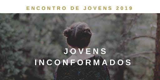 Encontro de Jovens 2019   Jovens Inconformados