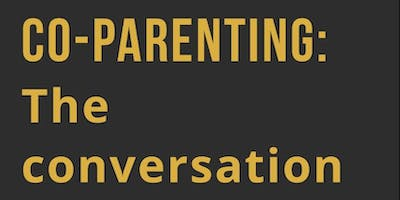 Co-Parenting - The Conversation