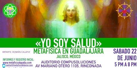 YO SOY SALUD- Metafísica en Guadalajara  boletos