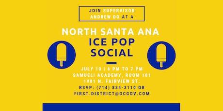 North Santa Ana Ice Pop Social with Supervisor Andrew Do tickets