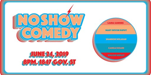 NO SHOW Comedy : Ladies First