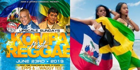 KOMPA MEETS REGGAE - DJ WAGGY TEE & DJ EPPS - LIVE @UPSCALE SUNDAYS tickets
