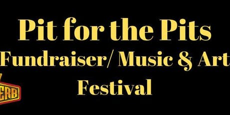 Pit for the Pits IIII: Fundraiser/ Music Festival tickets
