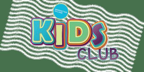 August Kids Club tickets