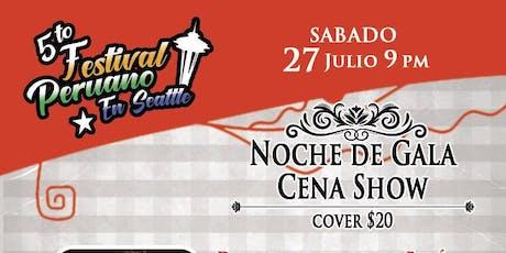 5to FESTIVAL PERUANO EN SEATTLE - NOCHE DE GALA tickets