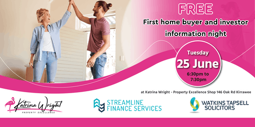 FREE First Home Buyer & Investor Information Night