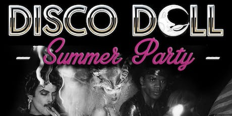 Disco Doll Summer Party with Humphouse tickets