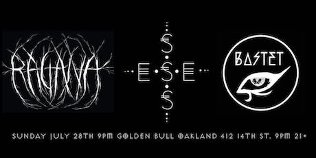 Ragana : Esses : Bastet at The Golden Bull tickets