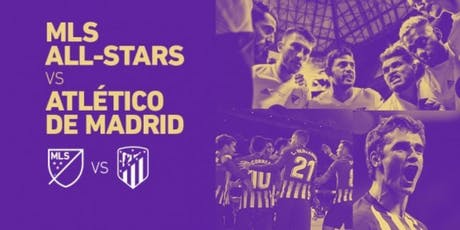 MLS All-Star v Atletico Madrid New Orleans Watch Party tickets