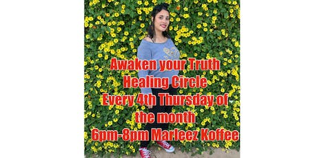 Awaken Your Truth- Healing Circle  tickets